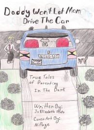 Daddy won't let mom drive the car cover art (small for email)