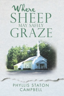 Front Cover For Where Sheep May Safely Graze by Phyllis Staton Campbell