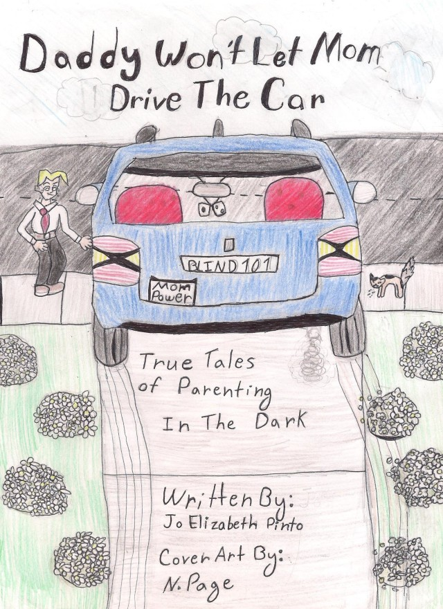 DADDY WON'T LET MOM DRIVE THE CAR BOOK COVER